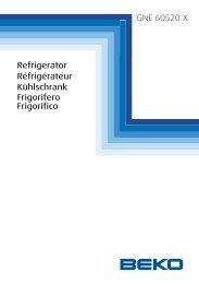 GNE 60520 X Refrigerator Kühlschrank Réfrigérateur ... - Boulanger