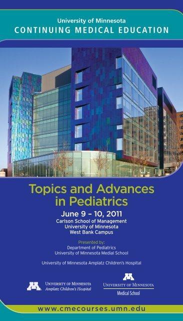 Topics and Advances in Pediatrics - University of Minnesota
