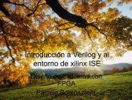 Introducción a Verilog y al entorno de xilinx ISE