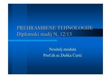 PREHRAMBENE TEHNOLOGIJE Diplomski studij N, 12/13 - PBF