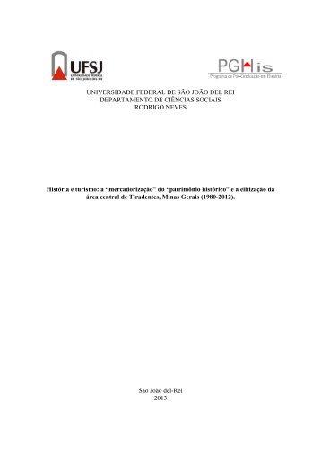 """""""A 'mercadorização' do 'patrimônio histórico' e a elitização da ... - UFSJ"""