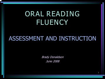 Oral Reading Fluency Assessment and Instruction