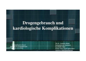 Drogengebrauch und kardiologische Komplikationen (S.Reiter)