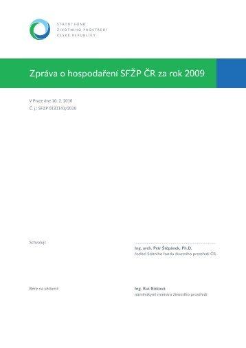 Výroční zpráva SFŽP ČR o hospodaření za rok 2009 - Státní fond ...