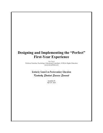 """Designing and Implementing the """"Perfect"""" First-Year Experience"""