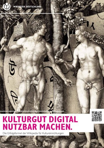 KULTURGUT DIGITAL NUTZBAR MACHEN. - Wikimedia Deutschland