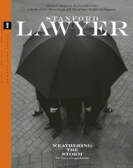 Spring 2009 – Issue 80 - Stanford Lawyer - Stanford University