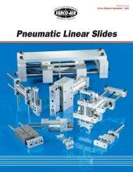Pneumatic Linear Slides - Fabco-Air, Inc.