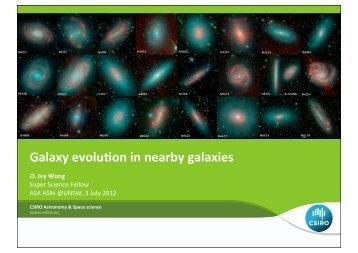 Galaxy evoluTon in nearby galaxies