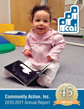 Download 2010-2011 Annual Report - Community Action, Inc.