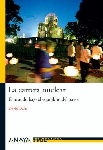 La carrera nuclear (primer capítulo) - Anaya Infantil y Juvenil