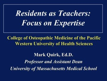 Residents as Teachers - Western University of Health Sciences