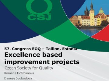 Romana Hofmanova, Excellence based improvement projects - EOQ