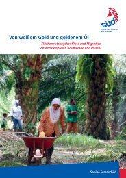 Von weißem Gold und goldenem Öl - Fair Trade