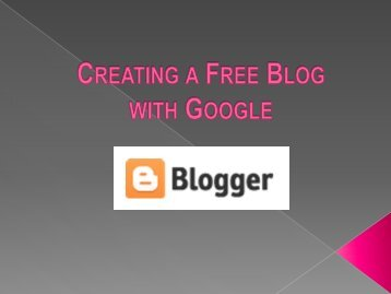 How to create a free blog on Blogger
