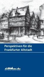 Perspektiven für die Frankfurter Altstadt - CDU Fraktion Frankfurt am ...