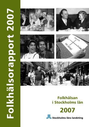 Folkhälsorapport 2007 - Stockholms läns landsting
