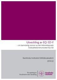 Utveckling av EQ-5D-Y – en barnvänlig version ... - Folkhälsoguiden