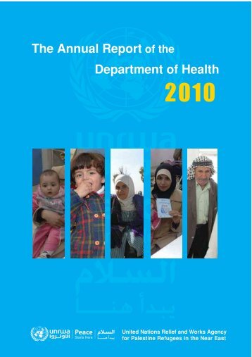 Annual Report of the Department of Health 2010 - Unrwa