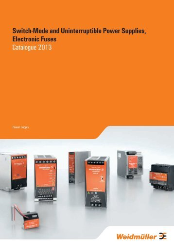 Switch-Mode and Uninterruptible Power Supplies, Electronic Fuses ...