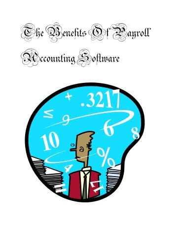 The Benefits Of Payroll Accounting Software