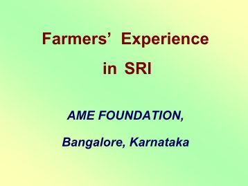 Farmers' Experience in SRI - SRI - India
