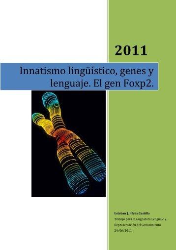 Innatismo lingüístico, genes y lenguaje. El gen Foxp2. - Ediciona