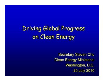 Driving Global Progress on Clean Energy - Clean Energy Ministerial