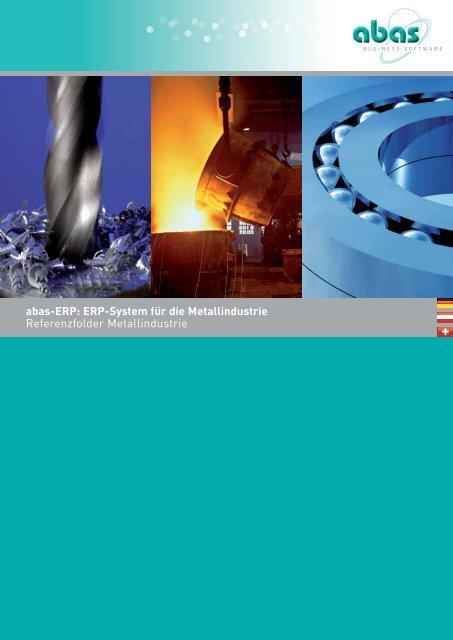 Metall: abas-ERP für die Metallindustrie, Referenzen