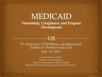 MEDICAID - Partnership, Compliance, and Program Development