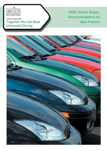 MID2 Vehicle Supply - the Motor Insurers' Bureau