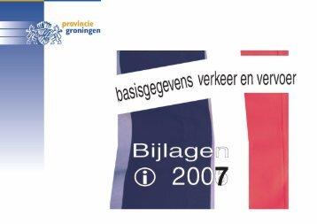 Bijlage: Basisgegevens verkeer en vervoer 2007 - Provincie ...