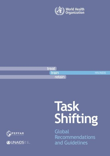 Task Shifting - Global Recommendations and Guidelines - unaids