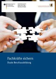 Fachkräfte sichern. Duale Berufsausbildung - Kompetenzzentrum ...