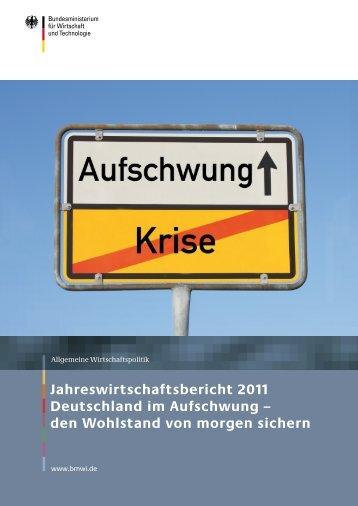 Jahreswirtschaftsbericht 2011 (PDF) - BMWi