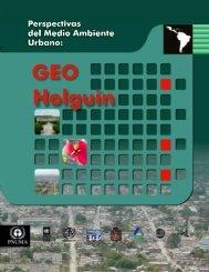 GEO Holguín - Programa de Naciones Unidas para el Medio Ambiente