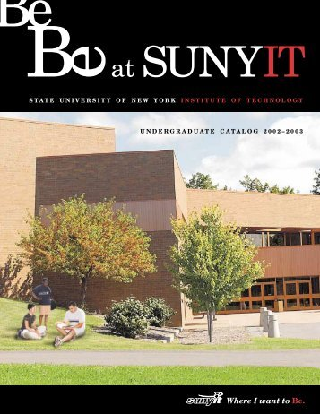 Where I want to Be. - SUNY Institute of Technology