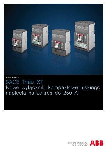 SACE Tmax XT Nowe wyłączniki kompaktowe niskiego ... - Elektro Info