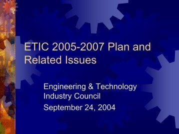 presentation - Engineering and Technology Industry Council