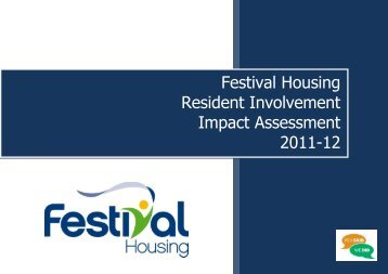 Resident's Impact Assessment Report 2012 - Festival Housing
