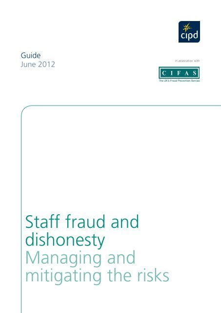 Staff fraud and dishonesty Managing and mitigating the risks