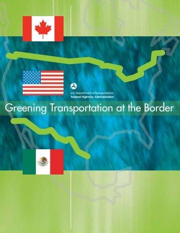 Greening Transportation at the Border - US/Mexico Border ...
