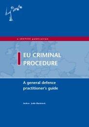 EU Criminal Procedure (Full download - 8Mb PDF File) - Justice