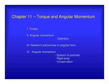 Chapter 11 – Torque and Angular Momentum - UCF Physics