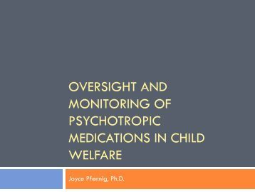 Psychotropic Medications in Child Welfare