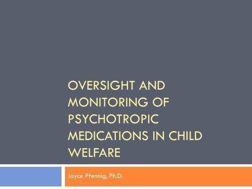 Psychotropic Medications in Child Welfare