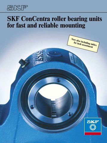 SKF ConCentra roller bearing units for fast and reliable ... - IEN Europe