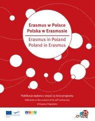 Erasmus w Polsce, Polska w Erasmusie. Publikacja wydana z okazji ...