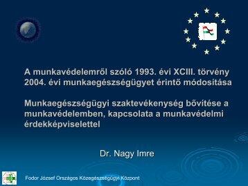 A munkavédelemről szóló 1993. évi XCIII. törvény 2004. évi ...