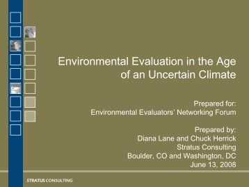 Environmental Evaluation in the Age of an Uncertain Climate